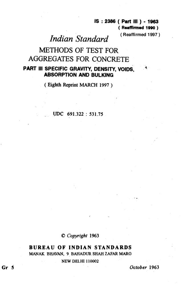 IS : 2386 ( Part III ) - 1963 ( Reaffirmed1990 ) Indian Standard METHODS OF TEST FOR AGGREGATES FOR CQNCRETE PART Ill SPEC...