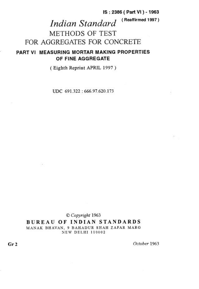 IS : 2386 ( Part VI ) - 1983 Indian Standard METHODS OF TEST FOR AGGREGATES FOR CONCRETE PART VI MEASURING MORTAR MAKING P...