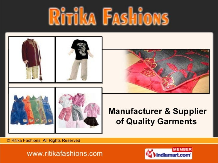 Manufacturer & Supplier of Quality Garments