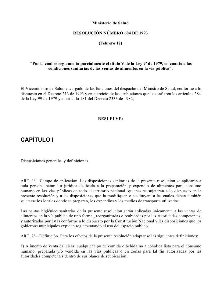 Ministerio de Salud                                RESOLUCIÓN NÚMERO 604 DE 1993                                          ...