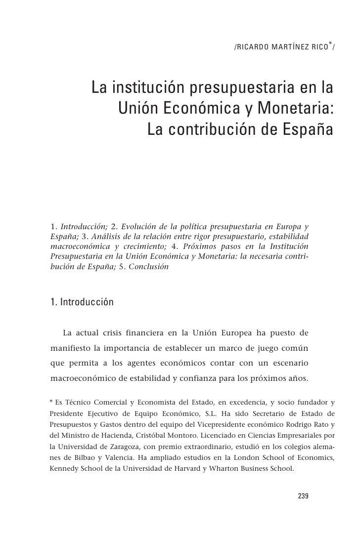 /RICARDO MARTÍNEZ RICO * /            La institución presupuestaria en la                Unión Económica y Monetaria:     ...