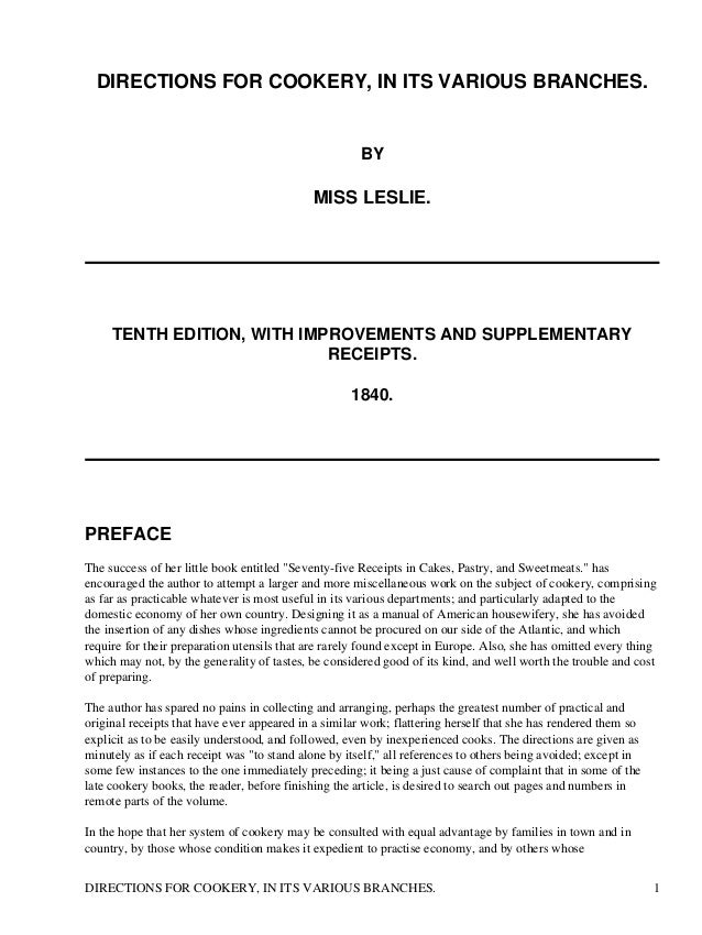 DIRECTIONS FOR COOKERY, IN ITS VARIOUS BRANCHES.  BY  MISS LESLIE.  TENTH EDITION, WITH IMPROVEMENTS AND SUPPLEMENTARY REC...