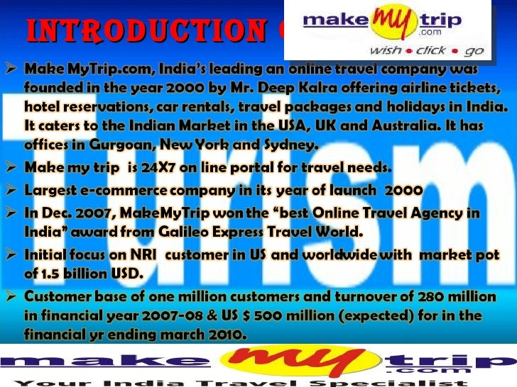 ppt on makemytrip com International travel packages & holidays - book online international tour package, honeymoon packages from india, vacation packages, cheap international travel packages with best deals on international tours get best travel and vacation deals on international travel destinations at makemytripcom.