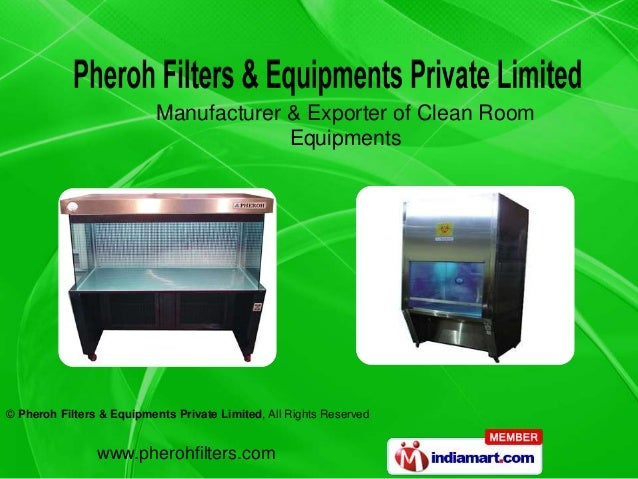 Manufacturer & Exporter of Clean Room                                        Equipments© Pheroh Filters & Equipments Priva...
