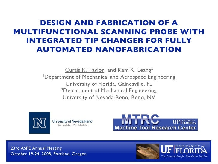 DESIGN AND FABRICATION OF A  MULTIFUNCTIONAL SCANNING PROBE WITH    INTEGRATED TIP CHANGER FOR FULLY      AUTOMATED NANOFA...