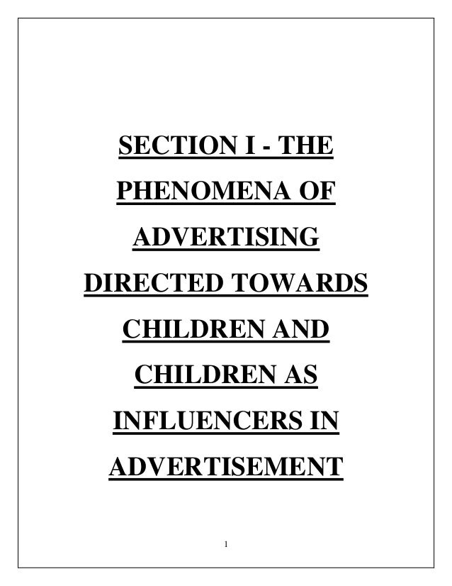 The Phenomena of Advertising directed towards Children