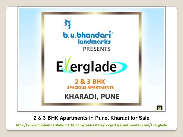 2 & 3 BHK Apartments in Pune, Kharadi for Salehttp://www.bubhandarilandmarks.com/real-estate/projects/apartments-pune/Ever...