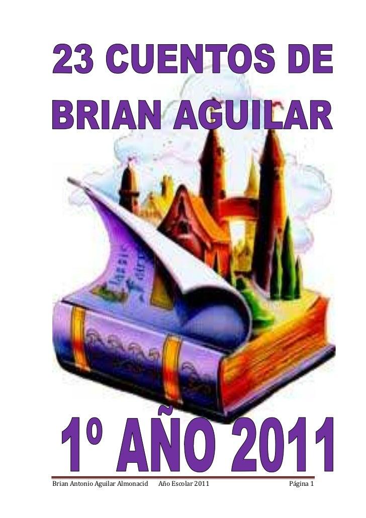 Brian Antonio Aguilar Almonacid   Año Escolar 2011   Página 1