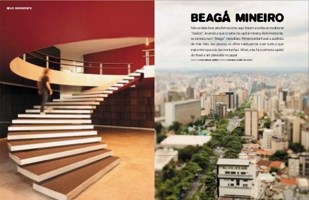"""BEAGÁ MINEIRO Nãosedeixelevarpelaformacomoaquitrocamasvoltasaotradicional """"beabá"""", levando a que o nome da capital mineira..."""