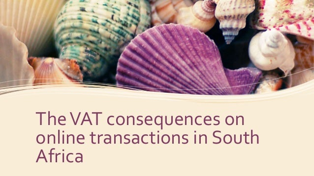 TheVAT consequences on online transactions in South Africa