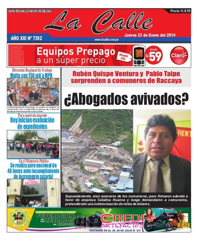 DIARIO REGIONAL DE MAYOR CREDIBILIDAD  AÑO XXI Nº 7392  La Calle  Precio S/.0.50  Jueves 23 de Enero del 2014  www.lacalle...