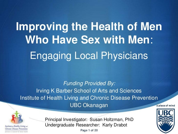 Improving the Health of Men  Who Have Sex with Men:    Engaging Local Physicians                   Funding Provided By:   ...