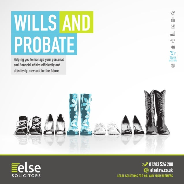 Wills probate brochure legal solutionsfor you andyour business 01283 526 200 elselaw helping you to solutioingenieria Images