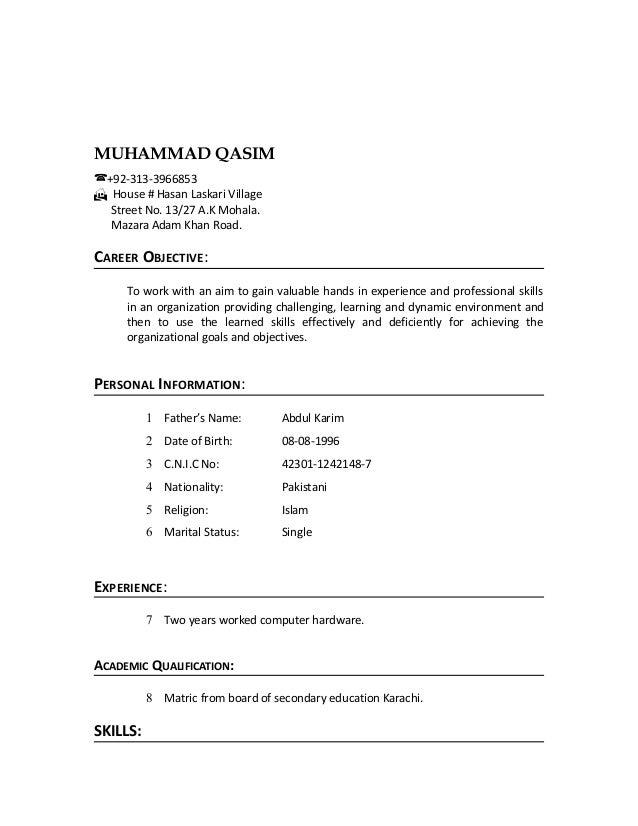 MUHAMMAD QASIM (+92-313-3966853 H House # Hasan Laskari Village Street No. 13/27 A.K Mohala. Mazara Adam Khan Road. CAREER...