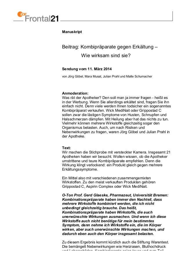 Manuskript Beitrag: Kombipräparate gegen Erkältung – Wie wirksam sind sie? Sendung vom 11. März 2014 von Jörg Göbel, Mara ...