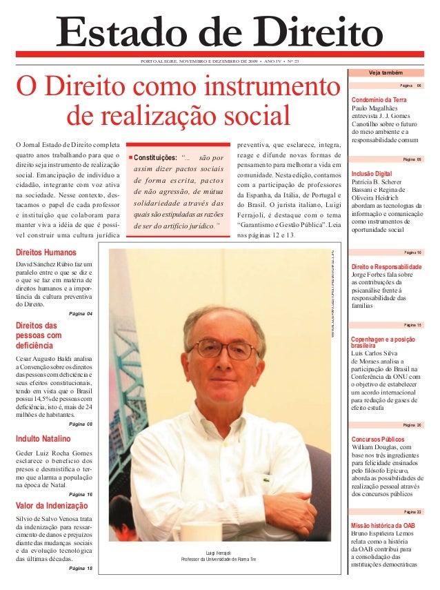 Página 06  Condomínio da Terra  Paulo Magalhães  entrevista J. J. Gomes  Canotilho sobre o futuro  do meio ambiente e a  r...