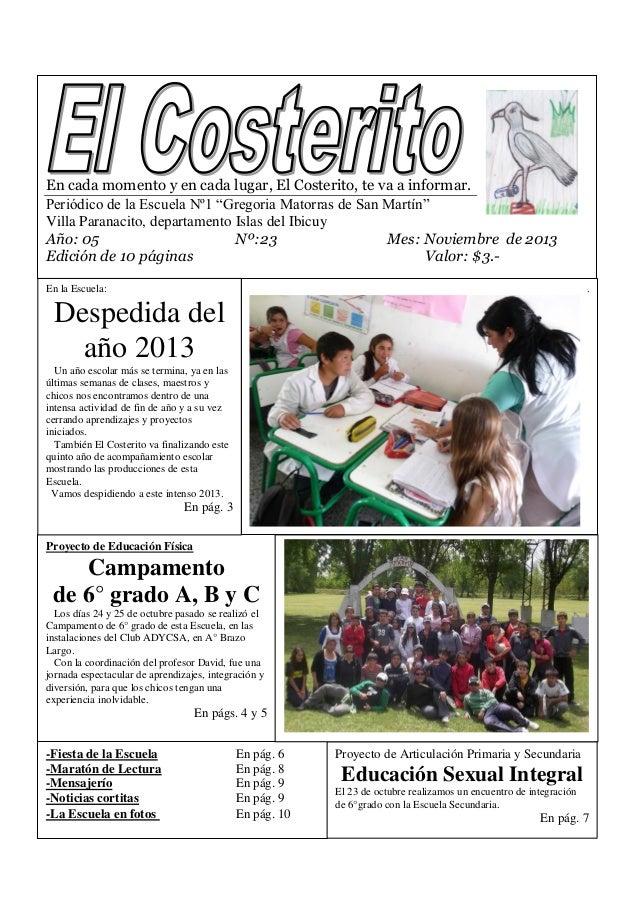 """En cada momento y en cada lugar, El Costerito, te va a informar. Periódico de la Escuela Nº1 """"Gregoria Matorras de San Mar..."""