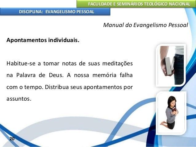 FACULDADE E SEMINÁRIOS TEOLÓGICO NACIONAL DISCIPLINA: EVANGELISMO PESSOAL Aprenda a ler e escrever referências bíblicas. O...