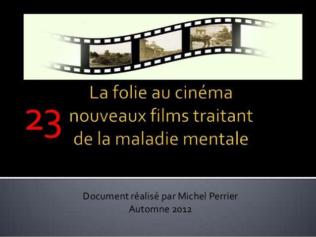 23     Document réalisé par Michel Perrier             Automne 2012