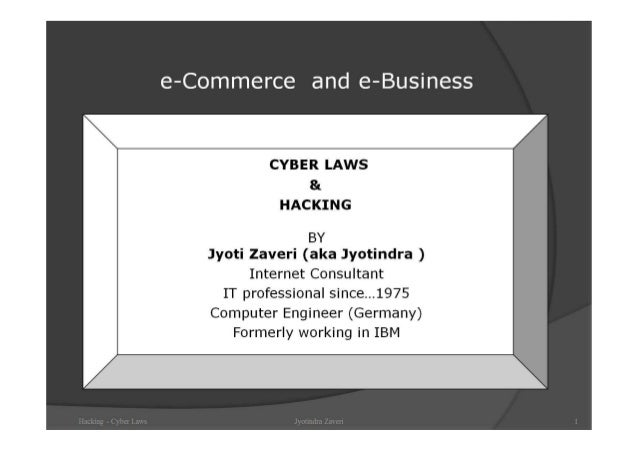 Hacking - Cyber Crimes and Cyber Laws - Information Technology ACT 2000