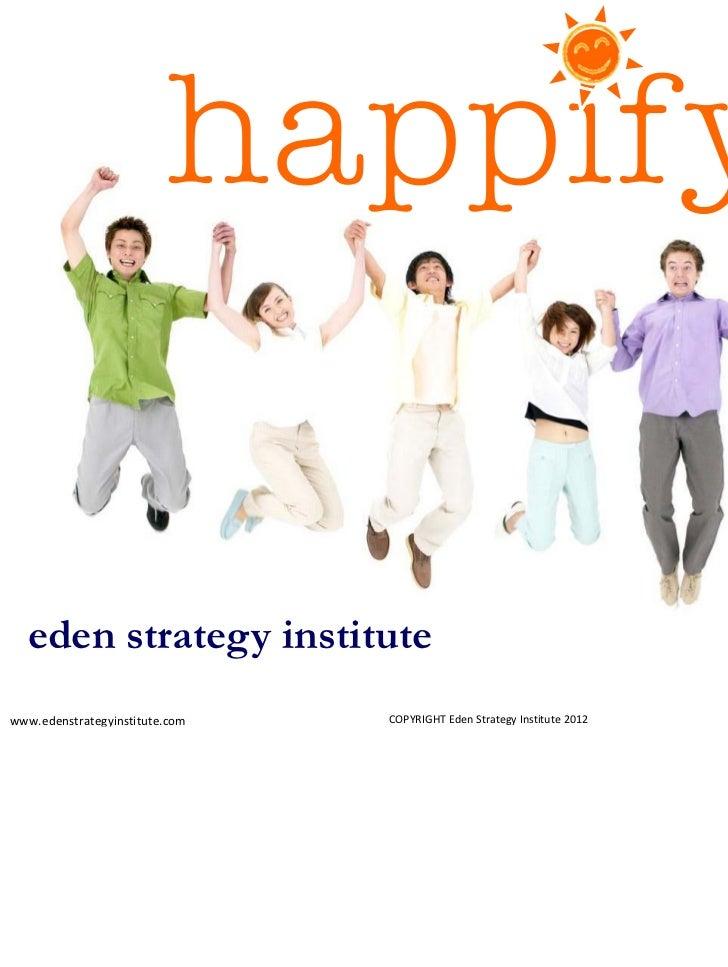 eden strategy institutewww.edenstrategyinstitute.com   COPYRIGHTEdenStrategyInstitute2012