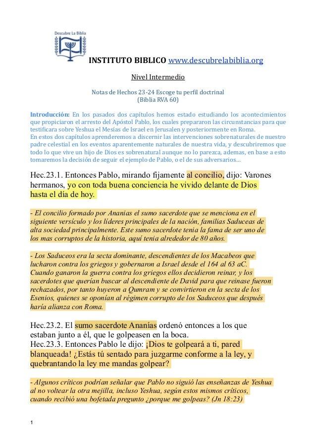 !  INSTITUTO  BIBLICO  www.descubrelabiblia.org   Nivel  Intermedio    !  Notas  de  Hechos  23-‐24  Es...