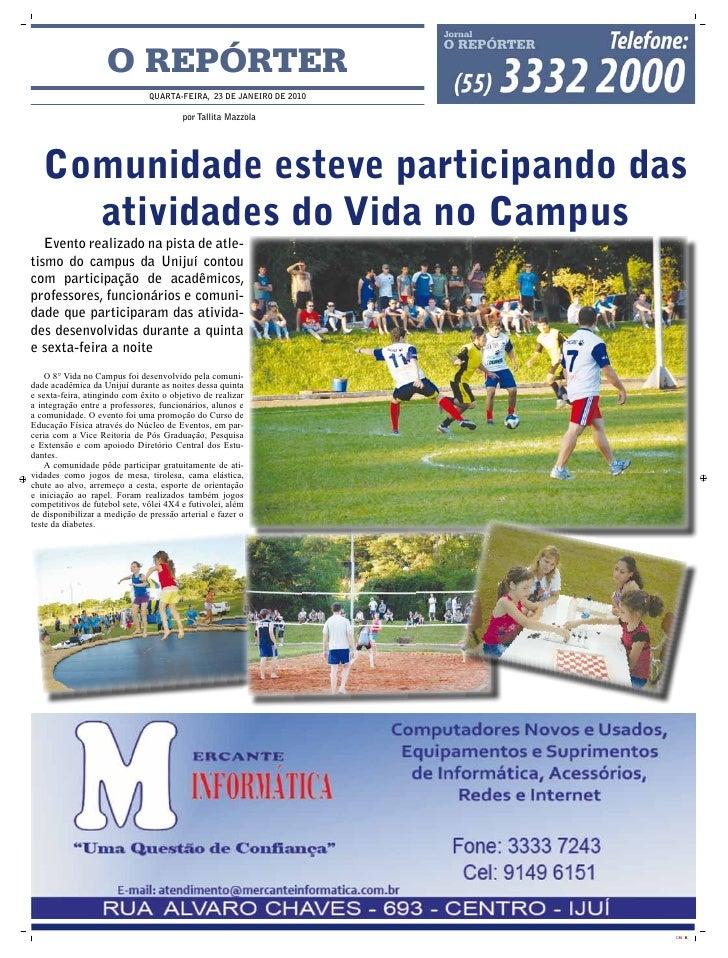 O REPÓRTER                                qUARTA-FEIRA, 23 DE JANEIRO DE 2010                                          por...