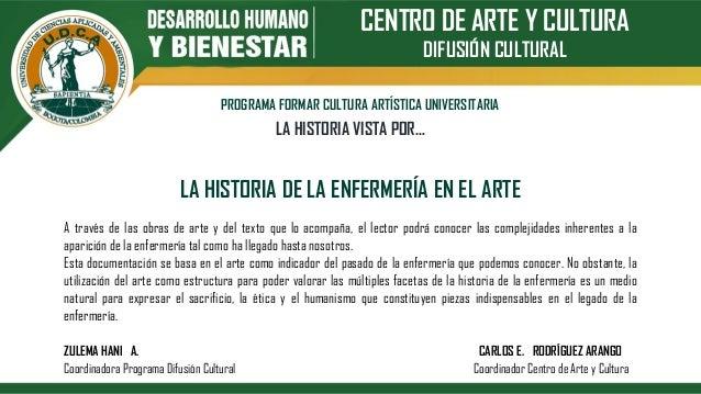 CENTRO DE ARTE Y CULTURA DIFUSIÓN CULTURAL PROGRAMA FORMAR CULTURA ARTÍSTICA UNIVERSITARIA LA HISTORIA VISTA POR… LA HISTO...