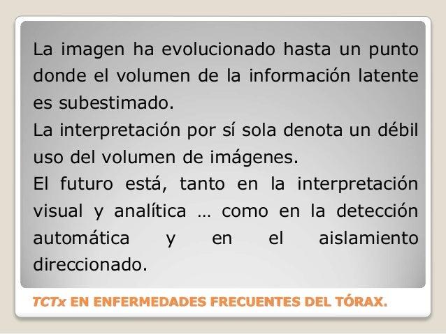 La imagen ha evolucionado hasta un punto donde el volumen de la información latente es subestimado. La interpretación por ...