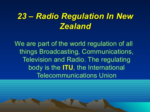 We are part of the world regulation of all things Broadcasting, Communications, Television and Radio. The regulating body ...