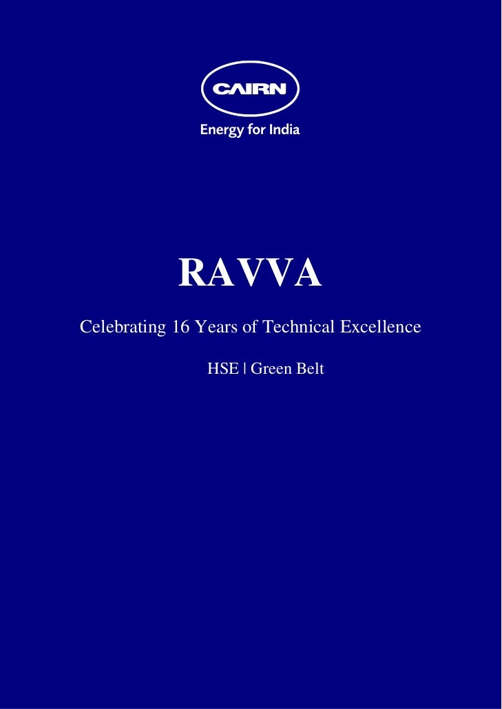 RAVVA    Celebrating 16 Years of Technical Excellence                    HSE | Green Belt