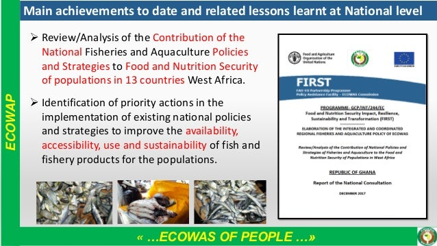 « …ECOWAS OF PEOPLE …» ECOWAP Main achievements to date and related lessons learnt at National level ➢ Review/Analysis of ...