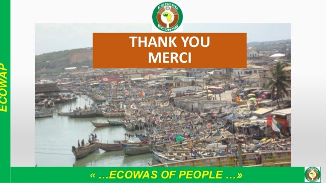 « …ECOWAS OF PEOPLE …» ECOWAP THANK YOU MERCI