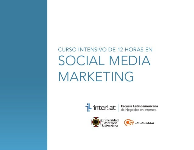 CURSO INTENSIVO DE 12 HORAS EN  social media marketing  CMLATAM.CO