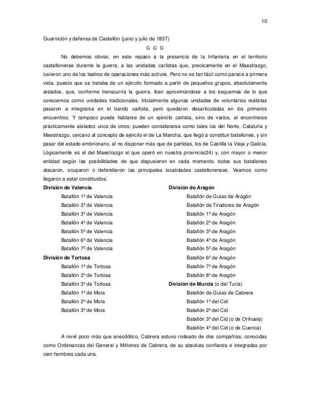 10  Guarnición y defensa de Castellón (junio y julio de 1837) G G G No debemos obviar, en este repaso a la presencia de la...
