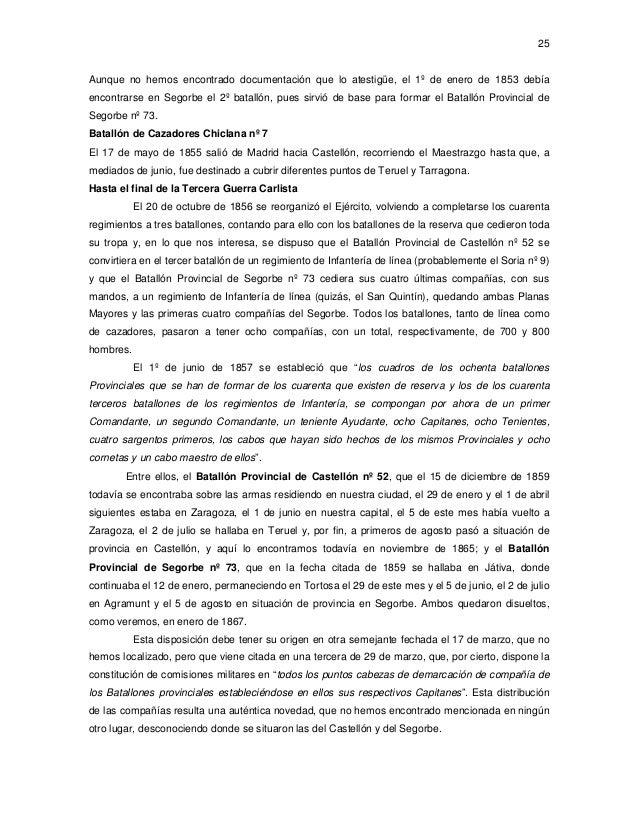 25  Aunque no hemos encontrado documentación que lo atestigüe, el 1º de enero de 1853 debía encontrarse en Segorbe el 2º b...