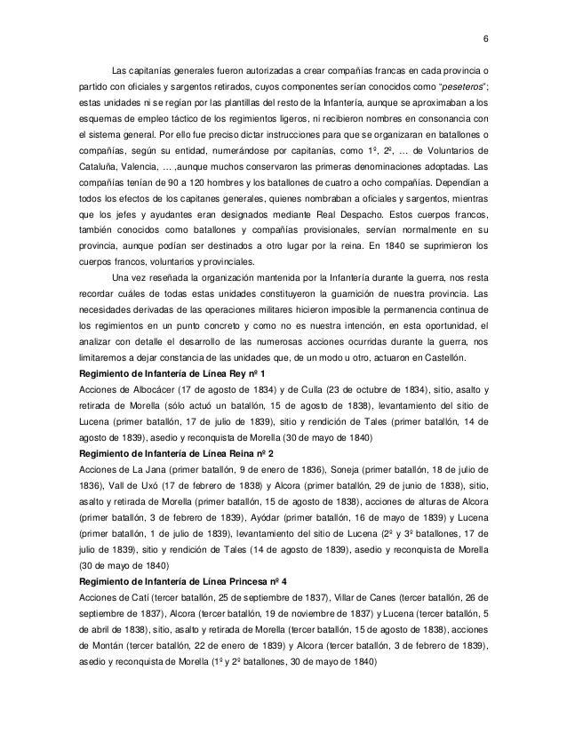 6  Las capitanías generales fueron autorizadas a crear compañías francas en cada provincia o partido con oficiales y sarge...