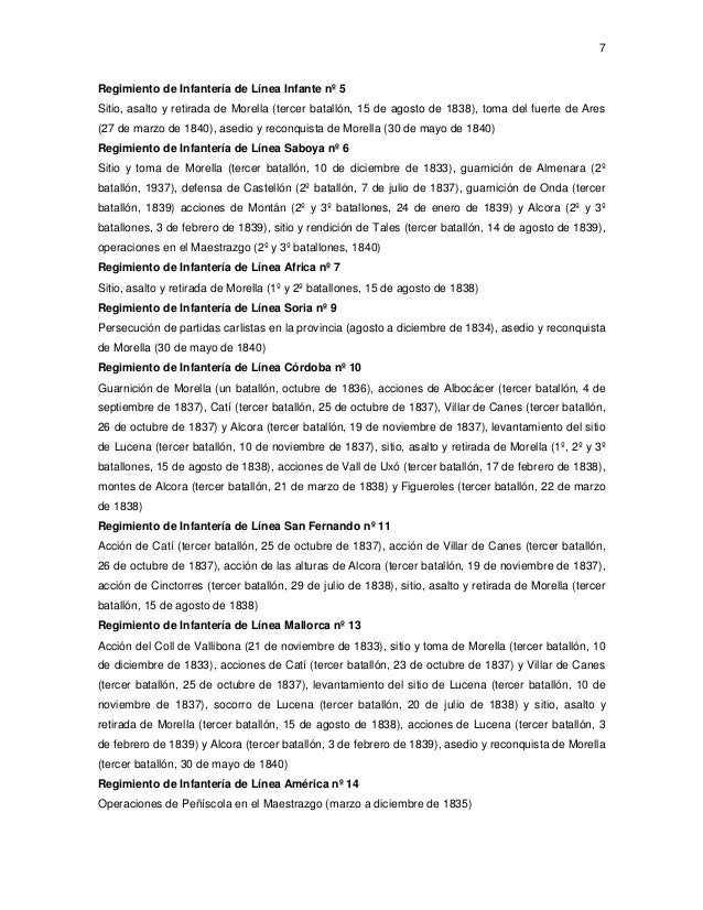 7  Regimiento de Infantería de Línea Infante nº 5 Sitio, asalto y retirada de Morella (tercer batallón, 15 de agosto de 18...