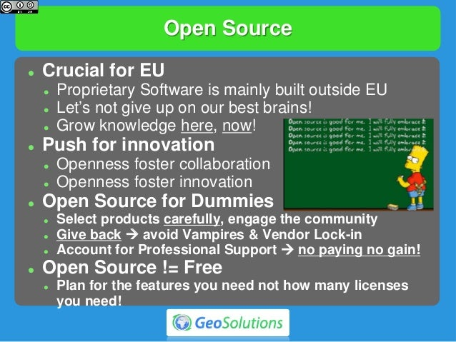 Open Source  Crucial for EU  Proprietary Software is mainly built outside EU  Let's not give up on our best brains!  G...