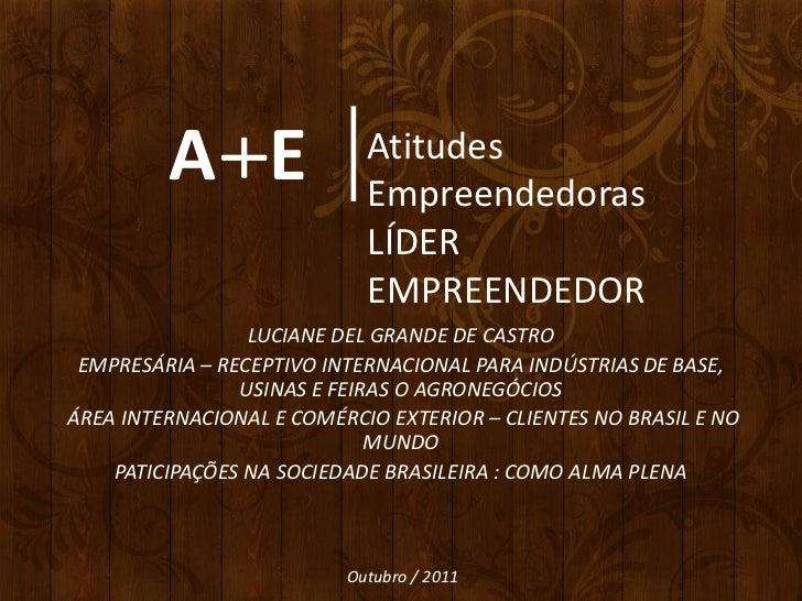 A E+                            Atitudes                            Empreendedoras                            LÍDER       ...