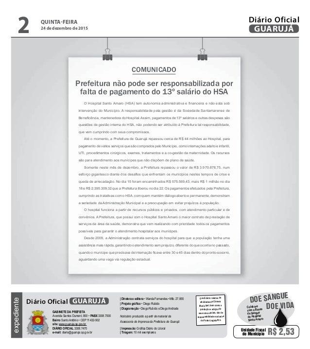 Prefeitura não pode ser responsabilizada por falta de pagamento do 13º salário do HSA COMUNICADO O Hospital Santo Amaro (H...