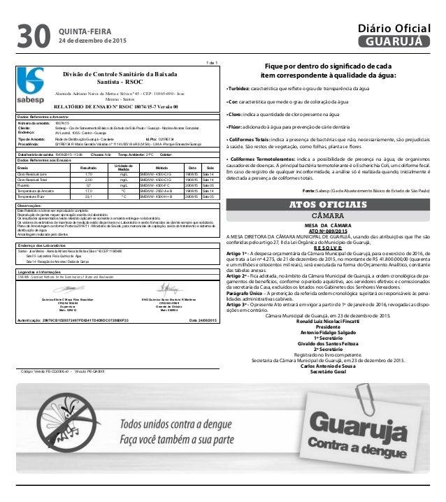 1 de 1 RELATÓRIO DE ENSAIO Nº RSOC 18074/15-7 Versão 00 Divisão de Controle Sanitário da Baixada Santista - RSOC Alameda A...
