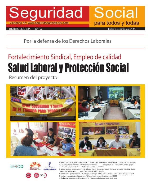 Seguridad SocialVisítenos en: www.seguridadsocialperu.com                                        para todos y todasDISTRIB...