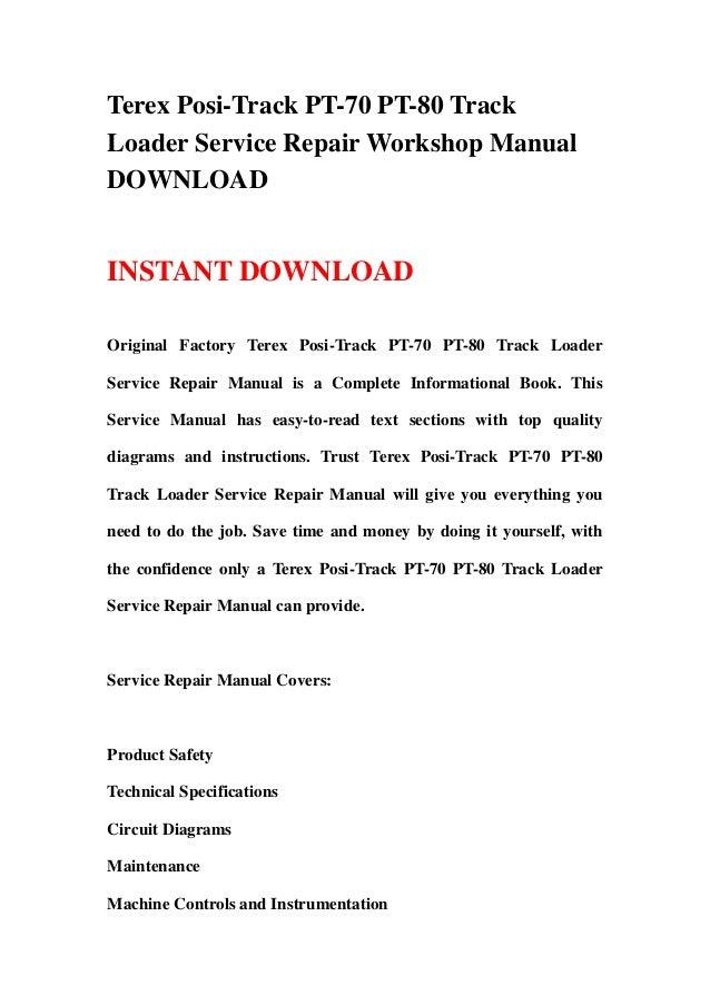 Terex Posi-Track PT-70 PT-80 TrackLoader Service Repair Workshop ManualDOWNLOADINSTANT DOWNLOADOriginal Factory Terex Posi...