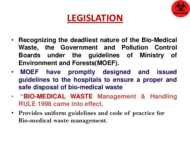 Bio-Medical Waste Disposal Cycle Common Facility (Transportation, Treatment And Disposal) Legislation (BMW Rule) Implement...