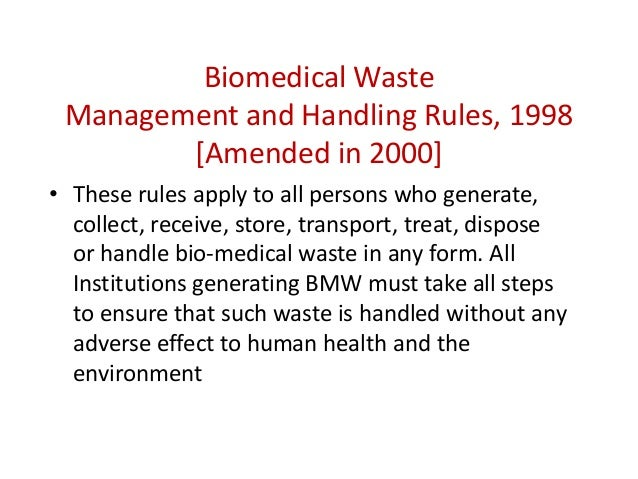 biomedical waste management Biomedical waste management: biological, medical sources, activities and concerns - diagnosis, prevention, or treatment of diseases.