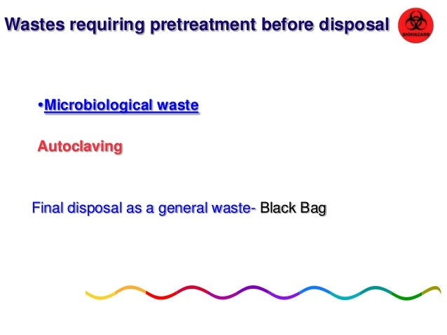 PACKAGING & LABELING: • Bags 3/4th filled should be tied, • be supervised Name of Ward, • Date of Packaging, • Destination...