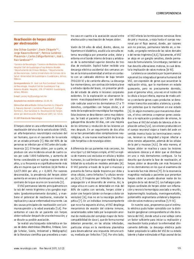 Correspondencia  Reactivación de herpes zóster por electrocución Ana Ochoa-Guzmán a, Erwin Chiquete b,c, Jorge Navarro-Bon...