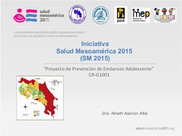 Iniciativa Meso-Americana en Prevención de Embarazo de Adolescentes: la Experiencia de Costa Rica  OPS/ COR