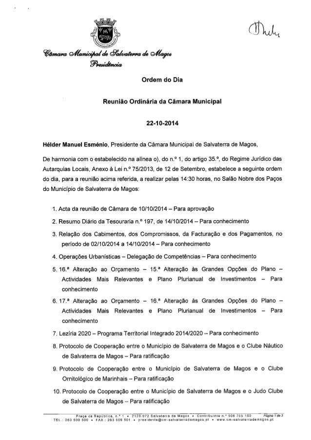 Ordem do Dia  Reunião Ordinária da Câmara Municipal  22-1 O-2014  Hélder Manuel Esménio,  Presidente da Câmara Municipal d...